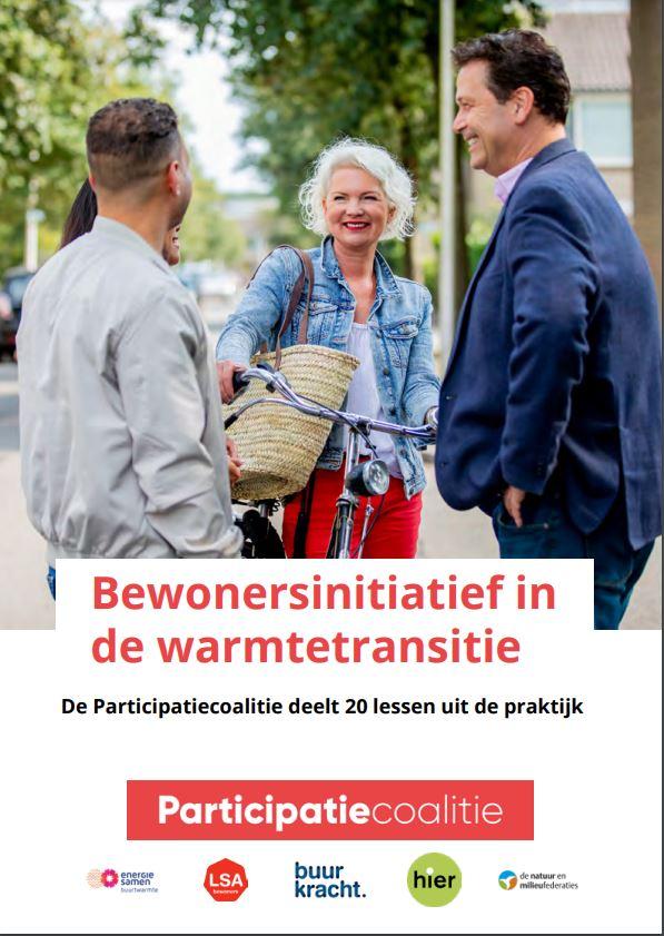 Bewonersinitiatief in de warmtetransitie - Participatiecoalitie deelt 20 lessen uit de praktijk